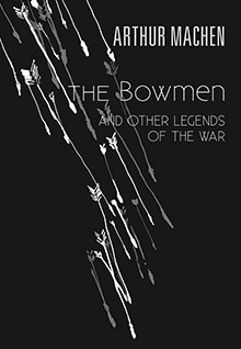 The Bowmen and other Legends of the War